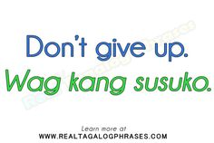 Learn how to speak Tagalog through commonly used Tagalog phrases. Filipino Words, Filipino Quotes, Filipino Tattoos, Tagalog Words, Tagalog Love Quotes, Filipino Culture, Card Sayings, Language Lessons, Mother Quotes