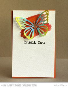 Die-cut butterfly from watercolor paper and then painted looks fantastic on this simple swoosh of color.  A simple sentiment completes your handmade thank you card.