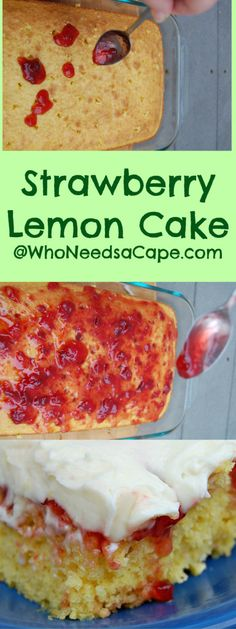 "Strawberry Lemon Cake a wonderfully easy dessert that starts with a jazzed up ""BOXED"" cake mix!"