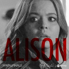 SHARE this photo if you think Alison will die on Tuesday's #PLL #FatalFinale! Find out Tuesday at 8/7c on ABC Family!