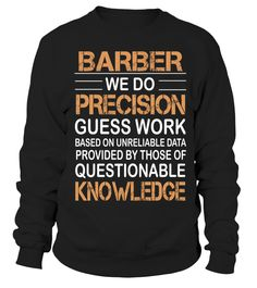 BARBER barber shirt, barber mug, barber gifts, barber quotes funny #barber #hoodie #ideas #image #photo #shirt #tshirt #sweatshirt #tee #gift #perfectgift #birthday #Christmas