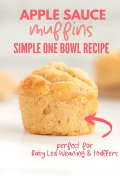 A super simple one bowl, no mixer applesauce muffin that is perfect for baby led weaning and toddlers #babyledweaning #muffins #toddlerfood Healthy Baby Food, Healthy Toddler Snacks, Toddler Lunches, Toddler Food, Baby Applesauce, Applesauce Muffins, Baby Led Weaning, Baby Muffins, Sugar Free Muffins