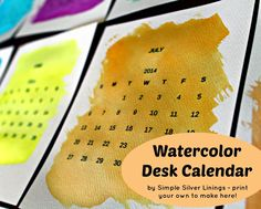 Simple Silver Linings: Give This Watercolor Desk Calendar a Dry Run - free calendar printable