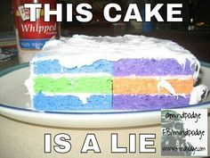 THE CAKE is a lie April Fool's Day Pranks