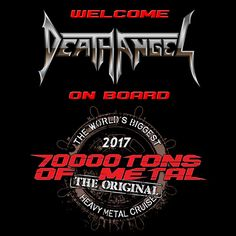 If having one of the Big 4 isn't enough Thrash for you… let's bring San Francisco Bay speedsters DEATH ANGEL with us on board 70000TONS OF METAL, The Original, The World's Biggest Heavy Metal Cruise to soak up some sun!