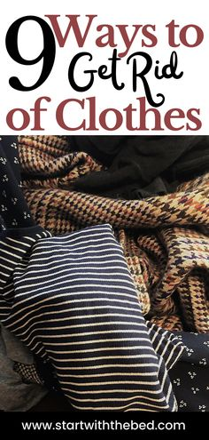 I now know exactly what to do with sentimental clothes. You too will easily be able to get rid of clothes without regrets. #getridofclothes #whattodowithsentimentalclothes #declutteringsentimentalitems Declutter Bedroom, Declutter Your Home, Organization Hacks, Bedroom Organization, Organizing Ideas, Organized Mom, Laundry Hacks, Minimalist Wardrobe, Closet Designs