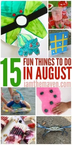 Summer isn't over yet! You'll love these things to do in August with your family!