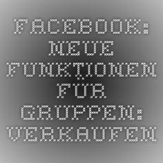 Facebook: Neue Funktionen für Gruppen: Verkaufen