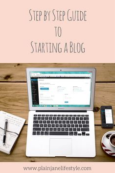 Step By Step Guide To Starting A Blog! A list of the essentials you need to have in place to get your blog up and running!