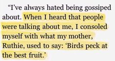 """Birds peck at the best fruit"""