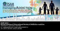 ISAM 2013 Annual meeting of International Society of Addiction medicine 쿠알라룸푸르 중독 의학 국제 학회