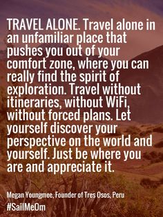 Travel Alone Quotes Captivating Caught In The Act Of Becoming  Pinterest  Wanderlust Wisdom And