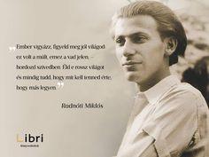 Radnóti Miklós idézet a világ megváltoztatásáról. A kép forrása: Libri Könyvesboltok