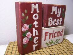 Mother My Best Friend Sign Stacking Blocks