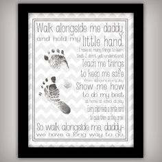 "Perfect Father's Day Gift: ""Walk with Me, Daddy"" print that you can personalize with baby or child's footprint! #fathersday #giftidea #footprintart #fordad {From BuhBay}"
