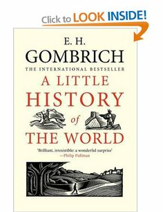 A Little History of the World: Amazon.co.uk: Ernst Gombrich: Books