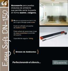 Easy Soft DN-150. Accesorio para puertas divisorias de ambiente de entre 80 y 150 Kg, que permite cerrar la puerta en forma suave y segura.