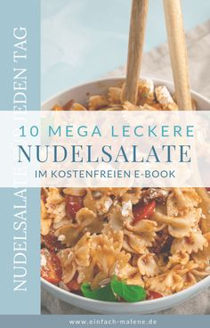 Tolles E-Book mit 10 mega leckeren Nudelsalaten – perfekt für das ganze Jahr! U… Great e-book with 10 mega delicious pasta salads – perfect for the whole year! And this book is free for you! Yummy Pasta Recipes, Healthy Salad Recipes, Yummy Food, Pasta Salad, Pesto, Ricotta, Food And Drink, Lunch, Panna Cotta