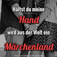 Hältst du meine Hand, wird aus der...