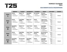 michelle is living well: Focus workout calendar T25 Meal Plan, One Week Meal Plan, Schedule Printable, Printable Workouts, Calendar Printable, Calendar Templates, Free Printable, T25 Alpha Schedule, T25 Workout