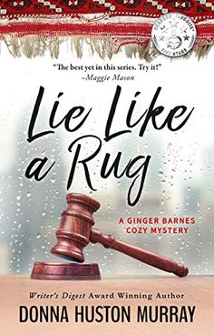Buy Lie Like a Rug by Donna Huston Murray and Read this Book on Kobo's Free Apps. Discover Kobo's Vast Collection of Ebooks and Audiobooks Today - Over 4 Million Titles! Mystery Series, Mystery Books, Laura Howard, Cozy Mysteries, Business Design, This Book, Place Card Holders, Author, Rugs