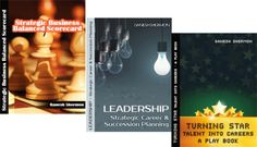 Shermon's 3 Volume E Books Tool Set on Strategic Business Scorecard, Leadership Planning and Star Talent Careers