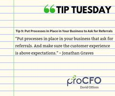 A referral is the highest honor a business can recieve from a customer. #TipTuesday from David Officen #TipoftheDay #proCFOPerth #DavidOfficen #virtualCFO #BusinessImprovementAdvice #TuesdayPost  #B2B #businesstips  #business