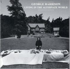 ♥♥♥♥George H. Harrison♥♥♥♥  Living In The Alternate World