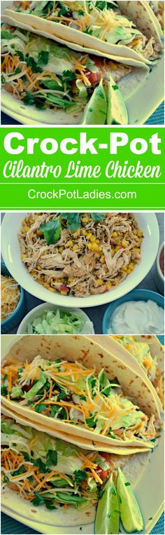 Crock-Pot Cilantro Lime Chicken - Tender, moist and flavorful you are going to want to make this recipe for Slow Cooker Cilantro Lime Chicken today!. Serve the meat in tortillas as a taco or burrito filling or over rice in a healthier rice bowl. | CrockPotLadies.com via @CrockPotLadies