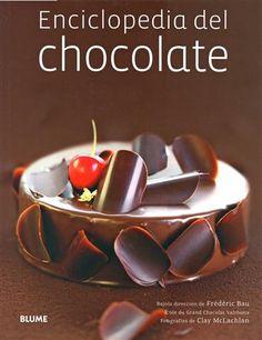 #Cocina ENCICLOPEDIA DEL CHOCOLATE (incluye DVD) - Frédéric Bau #Blume
