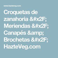Croquetas de zanahoria / Meriendas / Canapés & Brochetas  / HazteVeg.com