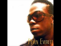 Peven Everett - Can't Do Without (Peven's New Mix)