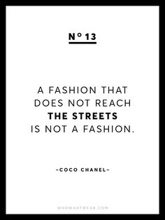 Known for her chic and empowering words of wisdom, we're sharing 13 rare Coco Chanel quotes because after all, she is the queen of fashion.