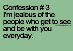 And maybe that's why i'm acted up with V, K, J. Jealous they spend more than 8 hours with you each day, side by side.