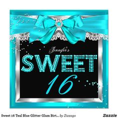 Sweet 16 Teal Blue Glitter Glam Birthday Party Card Teal Blue Glitter Glam Sweet 16, Black and silver with White Lace 16th Birthday Party. Invitation for a Birthday Party. All Occasions Fabulous Elegant Events for all Teen Girls just change the number 16. Party Invites for all ages. Customize with your own details and age. Template for Sweet 13th, 16th, Quinceanera 15th, 18th, Girls Party Zizzago created this design PLEASE NOTE all images are NOT Diamonds Jewels or real Bows!!