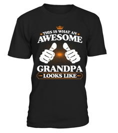THIS IS WHAT AN AWESOME GRANDPA  #grandparents #grandparentsday #grandpa #grandma #papa #nana