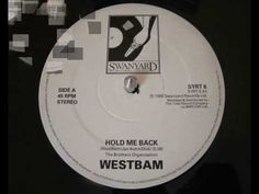 Westbam - Hold Me Back