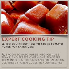 DO YOU KNOW HOW TO STORE TOMATO PUREE FOR LATER USE [COOKING-TIPS]