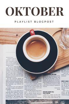 Ein neuer #blogpost mit meiner Oktober #spotify #playlist und ein paar Lieblinge der letzten Woche!