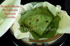 How To Make Homemade Spinach Tortilla ( Step By Step Pictures)