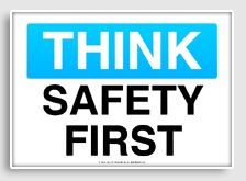 Free Think safety signs printable