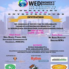 Join us for celebrating Women Entrepreneurship Day Date : 18th Nov Time : 13:45 hrs. Venue : New LJ college SG Rd Ahmedabad #choosewomen #connectingwomenEntrepreneurs #womeninBusiness #womenWOW #WED2017India women's Entrepreneurship Day India