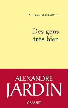 * ALEXANDRE JARDIN - Des gens très bien