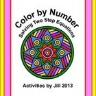 Make it more fun for your students to solve equations with this color by number activity!    Fifteen two step equations are included.  The equation...