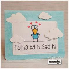 Dreamed Up Designs: Flying by to say hi Say Hi, Little Gifts, Blue Backgrounds, I Card, Cardmaking, Appreciation, Layout, Bows, Stamp