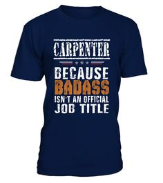 # CARPENTER Badass isn't Job Title .  CARPENTER Badass isn't Job Title - Job Design T shirt PREMIUM T-SHIRT WITH EXCLUSIVE DESIGN – NOT SELL IN STORE AND OTHER WEBSITEGauranteed safe and secure checkout via:PAYPAL | VISA | MASTERCARDGauranteed safe and secure checkout via: PAYPAL | VISA | MASTERCARD