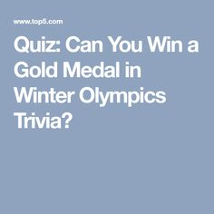 Quiz: Can You Win a Gold Medal in Winter Olympics Trivia? Office Olympics, Red Party, Winter Olympics, Trivia, Canning, Gold, Friday, Games, Fun