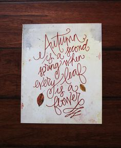 Autumn is a second spring when every leaf is a flower 8x10 PRINT by PetraDesign on Etsy