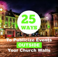 25 Ways to Publicize Events Outside Your Church Walls When it comes to publicizing events outside our church walls we sometimes struggle with getting the word out. Here are 25 ideas to publicize your next church event from Women's Ministry Toolbox. Church Outreach, Church Fundraisers, Church Ministry, Women's Ministry, Ministry Ideas, Womens Ministry Events, Church Fellowship, Celebrate Recovery, Church Events