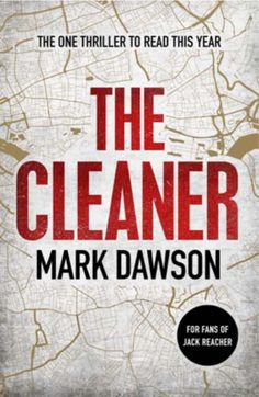The Cleaner by Mark Dawson – Blog Tour – Varietats